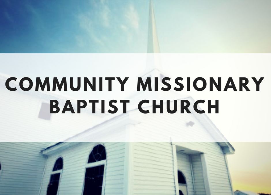 Community Missionary Baptist Church
