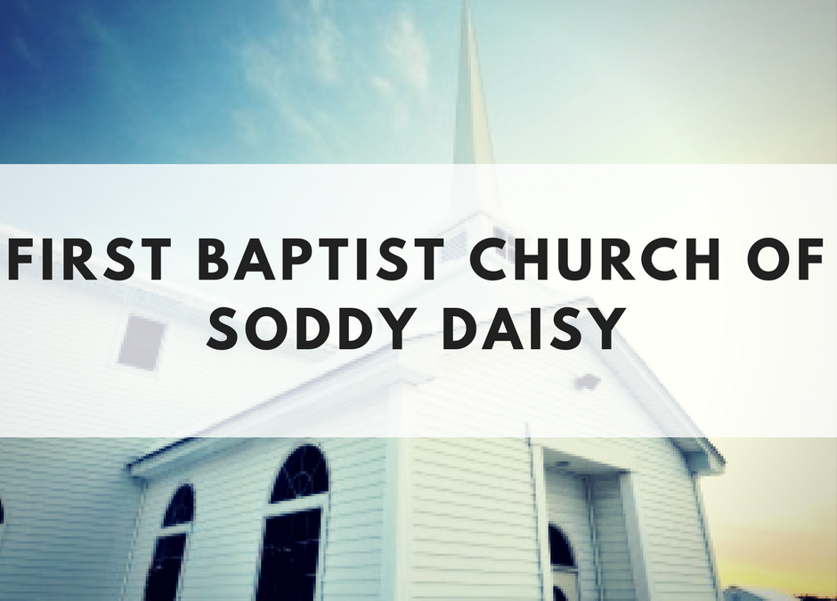 First Baptist Church, Soddy Daisy