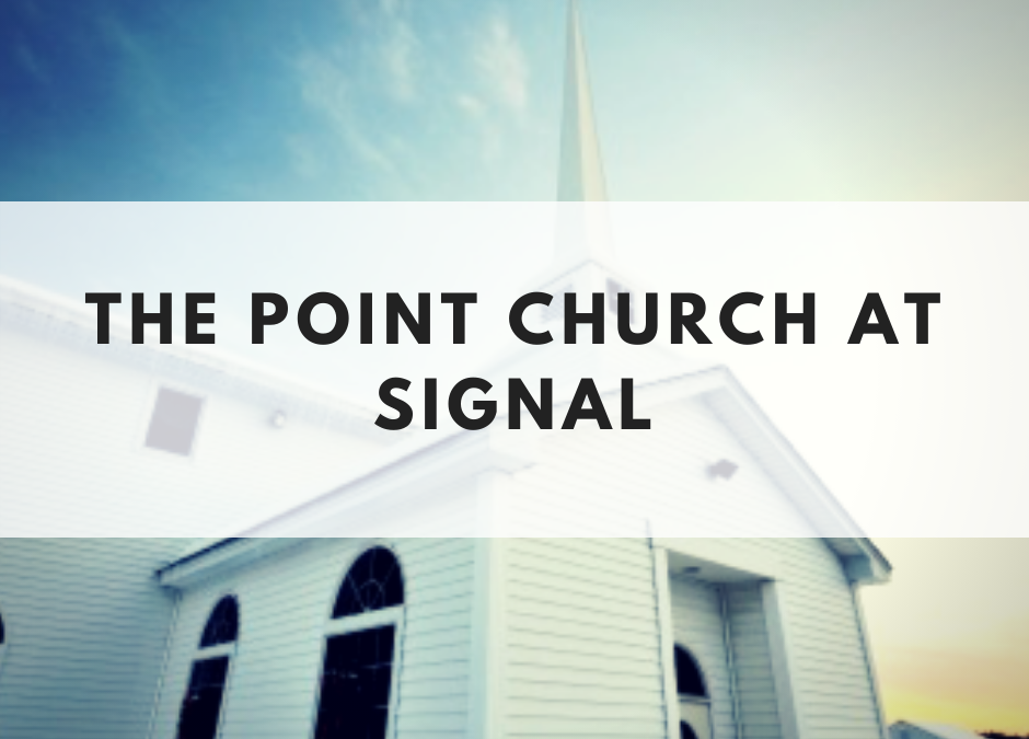 The Point Church at Signal