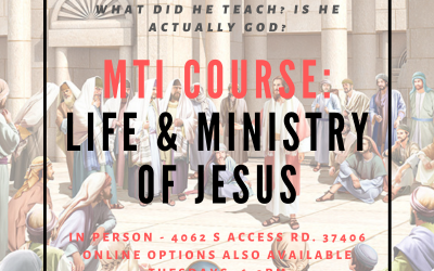 Ministry Training Institute – The Life and Ministry of Jesus