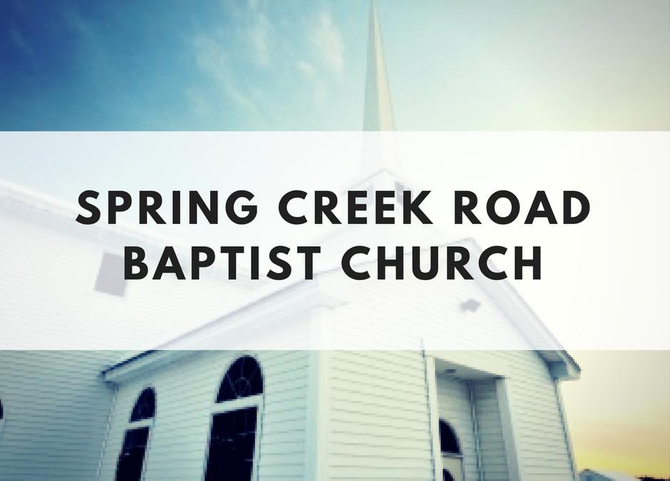 Spring Creek Road Baptist Church