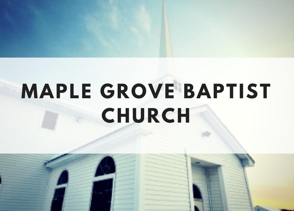 Maple Grove Baptist Church