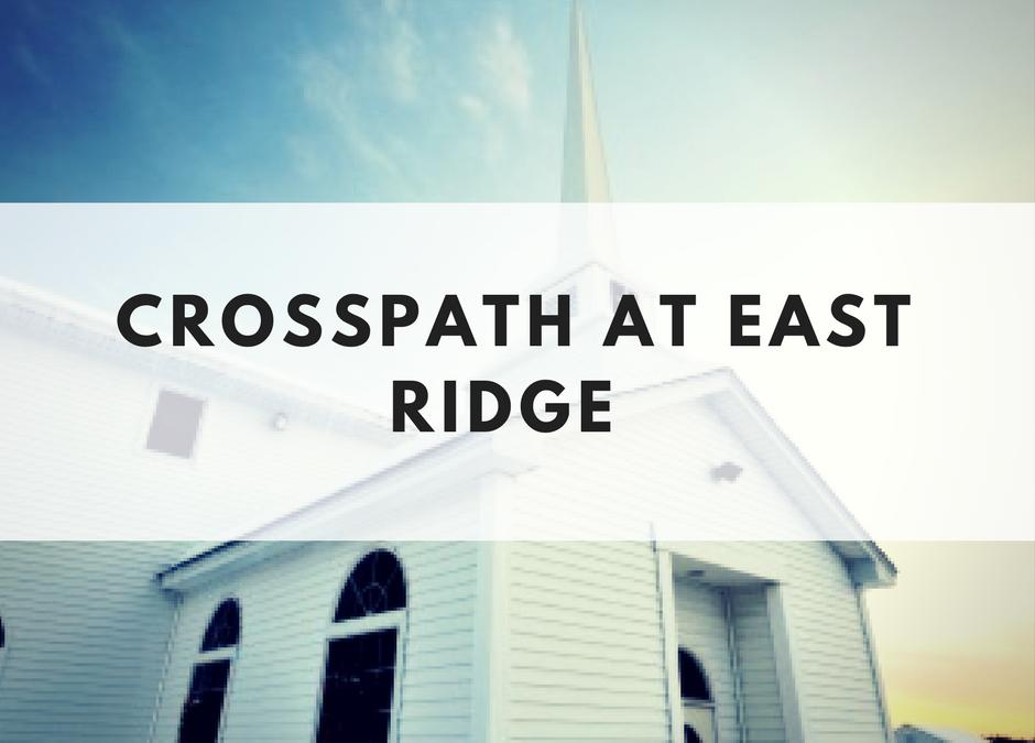 Crosspath at East Ridge