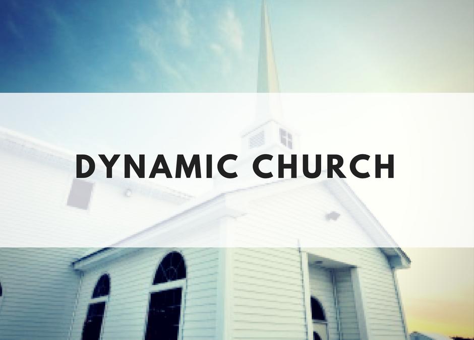 Dynamic Church