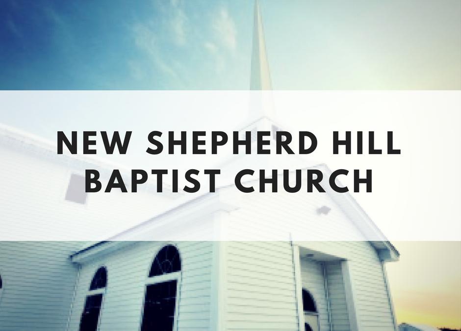 New Shepherd Hill Baptist Church