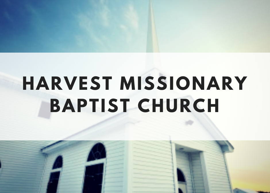 Harvest Missionary Baptist Church