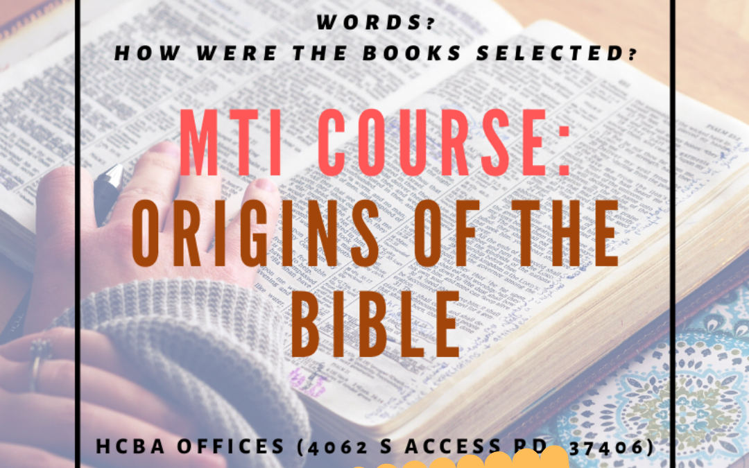 Ministry Training Institute Class: Origins of the Bible